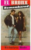 9780780721579: El Bronx Remembered: A Novella and Stories