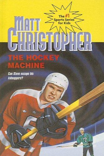 9780780722316: The Hockey Machine (Matt Christopher Sports Bio Bookshelf (Prebound))
