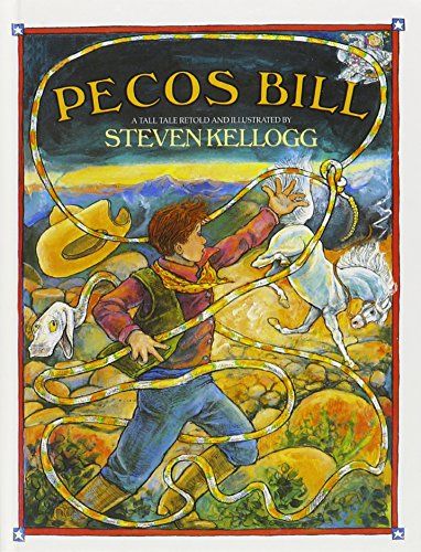 9780780723924: Pecos Bill: A Tall Tale