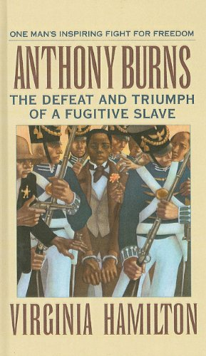 9780780724433: Anthony Burns: The Defeat and Triumph of a Fugitive Slave