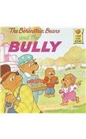 9780780724471: The Berenstain Bears and the Bully (Berenstain Bears First Time Books)