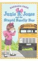 9780780725485: Junie B. Jones and the Stupid Smelly Bus (Junie B. Jones, No. 1)