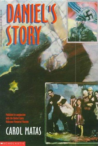 Daniel's Story: Matas, Carol