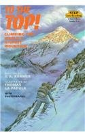 9780780728400: To the Top!: Climbing the World's Highest Mountain