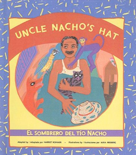 9780780728523: Uncle Nacho's Hat/El Sombrero del Tio Nacho (Reading Rainbow Books) (Spanish Edition)