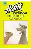 9780780729292: The Case of the Vampire Cat (Hank the Cowdog (Pb))