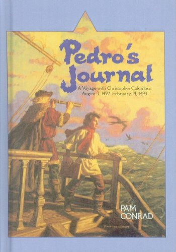 9780780731530: Pedro's Journal: A Voyage with Christopher Columbus, August 3, 1492-February 14, 1493