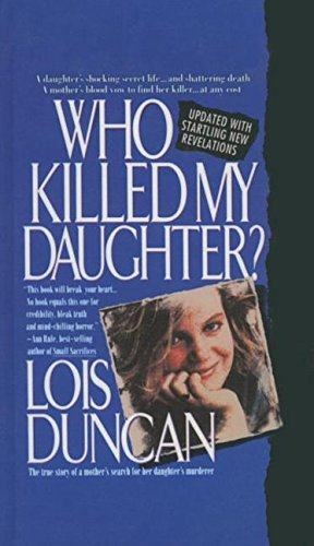 9780780732414: Who Killed My Daughter?: The True Storyof a Mother's Search for Her Daughter'smurderer