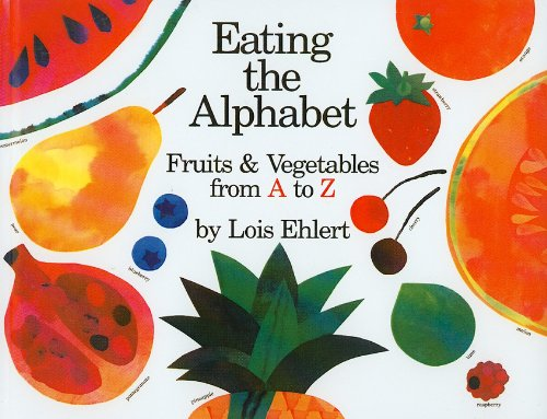 9780780734166: Eating the Alphabet: Fruits and Vegetables from A to Z