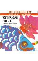 9780780734715: Kites Sail High: A Book about Verbs