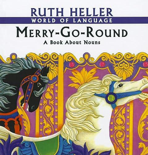 9780780734906: Merry-Go-Round: A Book about Nouns (World of Language (Prebound))