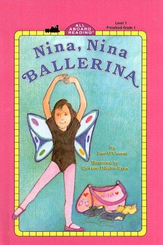 9780780734975: Nina, Nina Ballerina (All Aboard Reading: Level 1 (Pb))