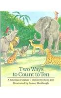 9780780735477: Two Ways to Count to Ten: A Liberian Folktale