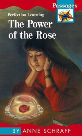 Power of the Rose (Passages Hi: Lo: Anne E. Schraff