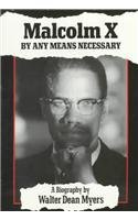 9780780738287: Malcolm X: By Any Means Necessary: A Biography