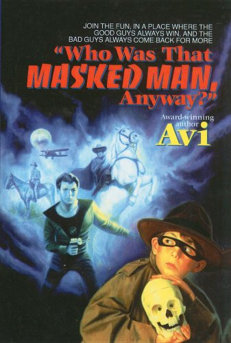 9780780738447: Who Was That Masked Man, Anyway?