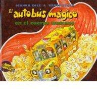9780780738577: El Autobus Magico En El Cuerpo Humano (Magic School Bus)