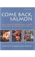 9780780739819: Come Back, Salmon: How a Group of Dedicated Kids Adopted Pigeon Creek and Brought It Back to Life