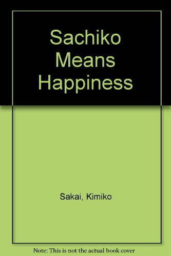 9780780740488: Sachiko Means Happiness