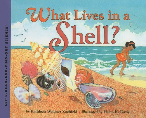 9780780740686: What Lives in a Shell? (Let's-Read-And-Find-Out Science: Stage 1 (Pb))