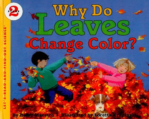 9780780740693: Why Do Leaves Change Color? (Let's-Read-And-Find-Out Science: Stage 2 (Pb))