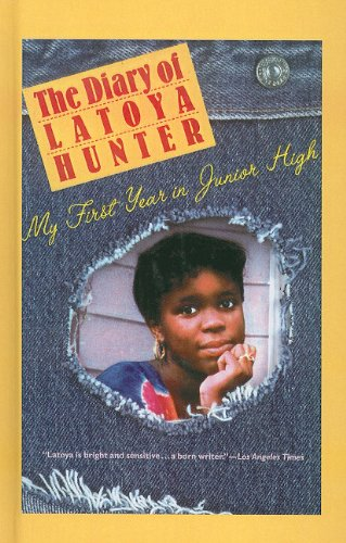9780780740938: The Diary of Latoya Hunter: My First Year in Junior High