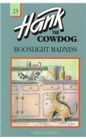 Moonlight Madness (Hank the Cowdog (Pb)): Erickson, John R
