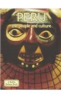 9780780741553: Peru: The People and Culture (Lands, Peoples, & Cultures)