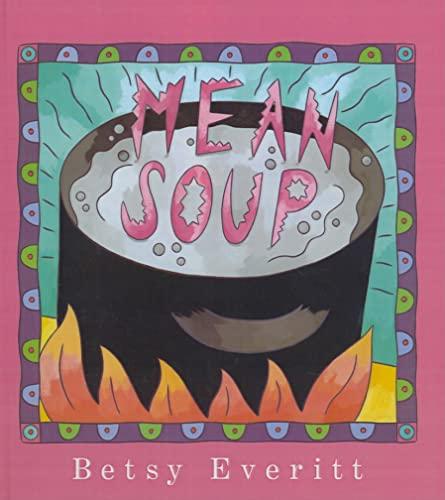 9780780742291: Mean Soup