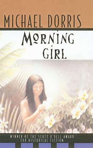 9780780742338: Morning Girl