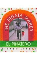 9780780742451: The Pinata Maker/El Pinatero (English and Spanish Edition)