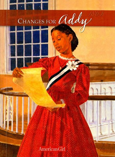 9780780742871: Changes for Addy: A Winter Story (American Girls Collection: Addy 1864)