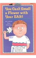 9780780744004: You Can't Smell a Flower with Your Ear: All about Your Five Senses (All Aboard Reading: Level 2)