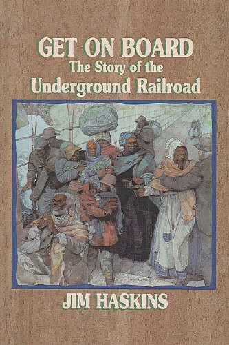 9780780746169: Get on Board: The Story of the Underground Railroad
