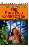 9780780746619: The Fire Bug Connection: An Ecological Mystery (Ecological Mysteries (Prebound))