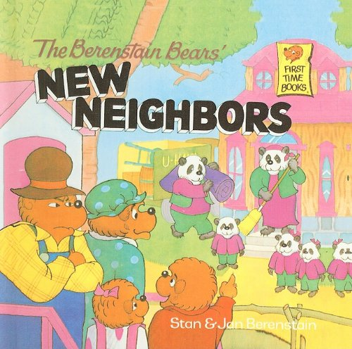 9780780746947: The Berenstain Bears' New Neighbors (Berenstain Bears First Time Books)