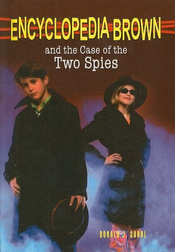 9780780747258: Encyclopedia Brown and the Case of the Two Spies