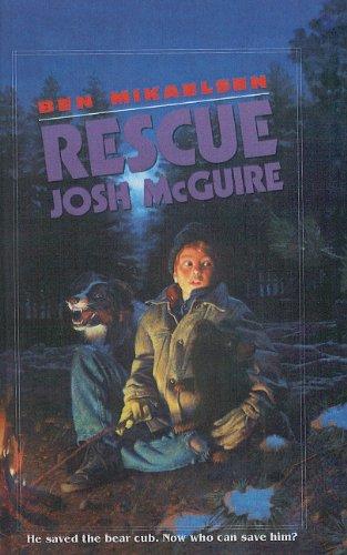 9780780747999: Rescue Josh McGuire