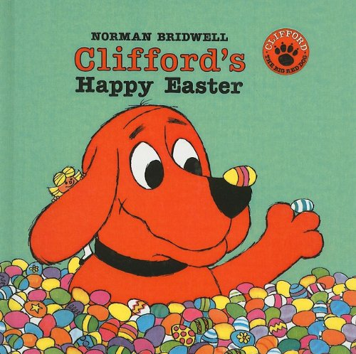 9780780748477: Clifford's Happy Easter (Clifford the Big Red Dog (Pb))