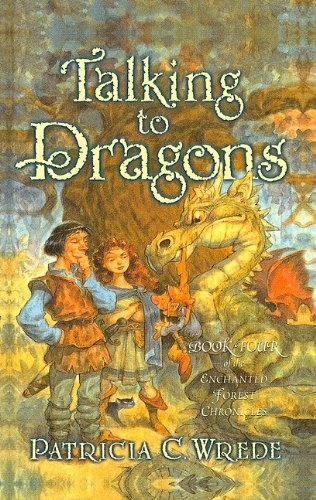 9780780748590: Talking to Dragons (Enchanted Forest Chronicles)