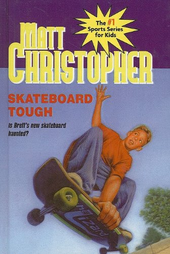 9780780750661: Skateboard Tough (Matt Christopher Sports)