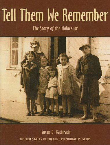 9780780750739: Tell Them We Remember: The Story of the Holocaust