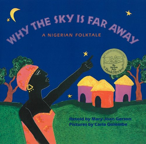 9780780750814: Why the Sky Is Far Away: A Nigerian Folktale