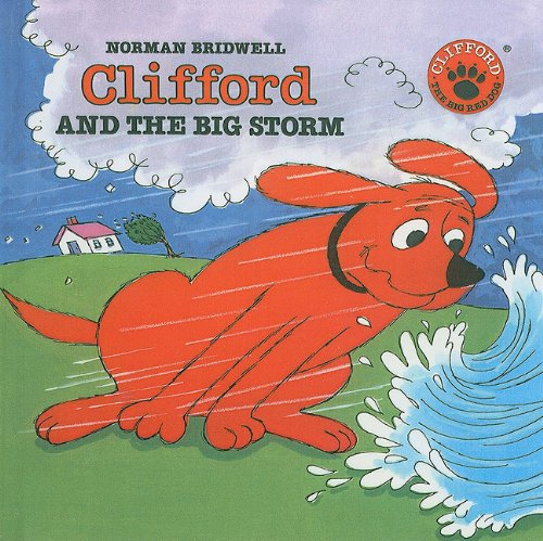 9780780751187: Clifford and the Big Storm (Clifford the Big Red Dog)