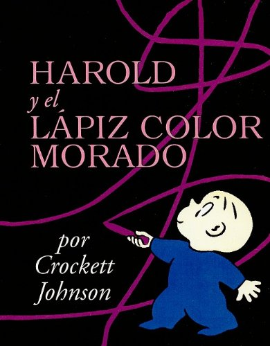 9780780751453: Harold y el Lapiz Color Morado = Harold and the Purple Crayon (Coleccion Harper Arco Iris) (Spanish Edition)
