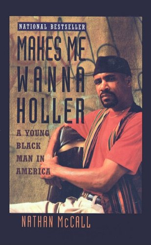 9780780751750: Makes Me Wanna Holler: A Young Black Man in America