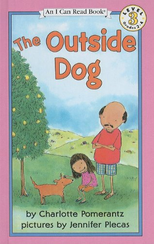 9780780751903: The Outside Dog (I Can Read Books: Level 3 (Pb))