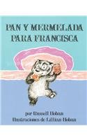 9780780751910: Bread and Jam for Frances /Pan y Mermelada Para Francisca (Spanish Edition)