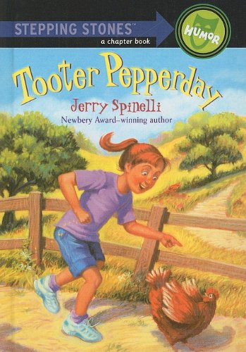 9780780752313: Tooter Pepperday (Stepping Stones: A Chapter Book: Humor)