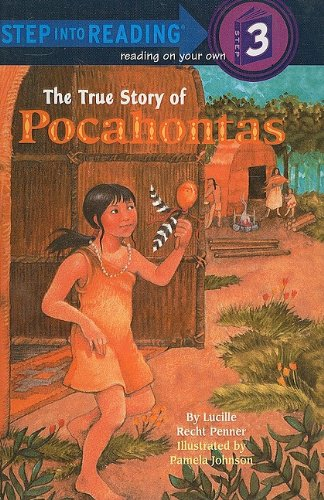 9780780752351: The True Story of Pocahontas (Step Into Reading: A Step 3 Book)